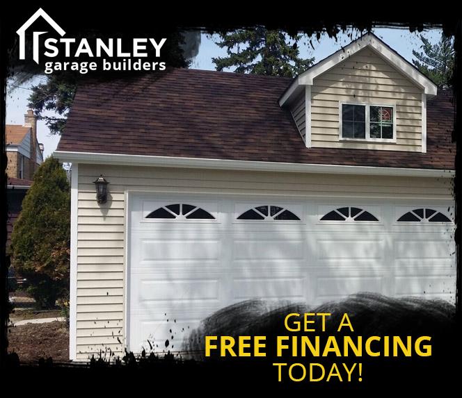 GET A free financing stanley garage builders